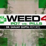 Watch CNN's Weed 4 with Sanjay Gupta